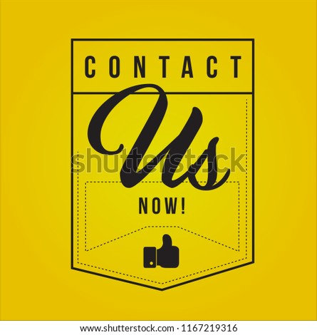 Contact us now Modern stamp message design isolated over a yellow background