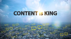 CONTENT IS KING text on city and sky background with bubble chat ,business analysis and strategy as concept