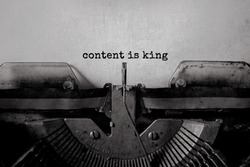 content is king typed words on a vintage typewriter