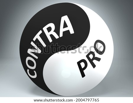 Contra and pro in balance - pictured as words Contra, pro and yin yang symbol, to show harmony between Contra and pro, 3d illustration Foto stock ©