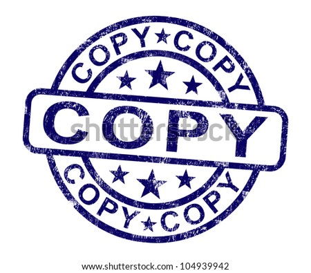 Copy Stamp Shows Duplicate Replicate Or Reproduction