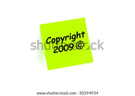 Copyright 2009 on a sticky note