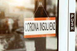 corona insolvency - german text: corona insolvenz. closed business due to covid-19 pandemic. business closure and closure due to bankruptcy
