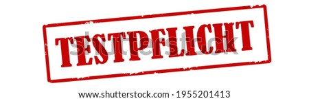 """CORONA-VIRUS: Red scratched stamp, sticker, with the word """" TEST DUTY """" isolated on white background banner"""