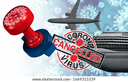Coronavirus travel industry cancelled concept and covid 19 cancellation as events as trips gatherings are postponed or disrupted due to the virus outbreak as a stamp mark as a 3D illustration. Foto stock ©