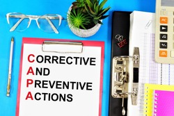 Corrective and preventive actions. A text label in the planning folder. The application of measures to eliminate the cause of the detected discrepancy or situation.