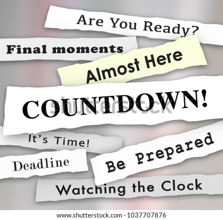 Countdown Time Almost Here Final Deadline Headlines 3d Illustration
