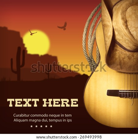 Country music poster with guitar and cowboy western hat .American landscape