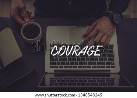 COURAGE AND WORKPLACE CONCEPT