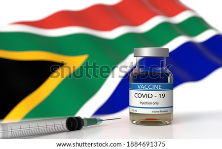 COVID 19 South Africa Vaccine approved and delivered.  South Africa Vaccination against Corona Virus SARS CoV 2, nCoV 2020 2021. Vaccin bottle and South Africa flag. 3D illustration