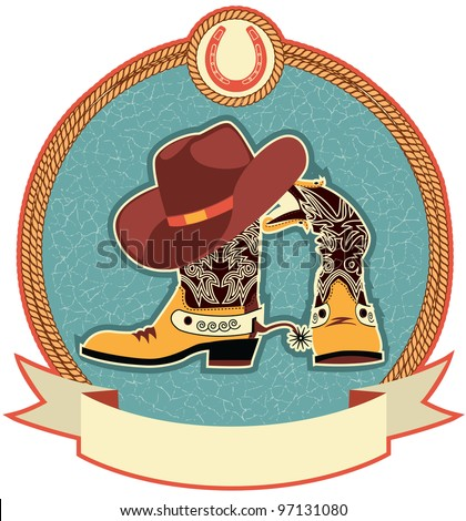 Cowboy boots and hat label on old paper texture.Raster