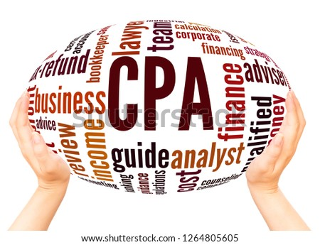 CPA - Certified Public Accountant word cloud hand sphere concept on white background.