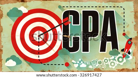 CPA - Cost per Action - Concept. Poster in Flat Design. Business Concept.