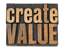 create value - inspiration concept - isolated words in vintage letterpress wood type