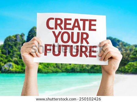 Create Your Future card with a beach background
