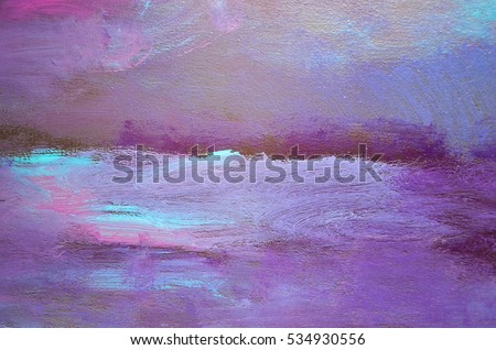 Creative abstract hand painted background, wallpaper, texture. Abstract composition for design elements. Close-up fragment of acrylic painting on canvas with brush strokes. Abstract art background.