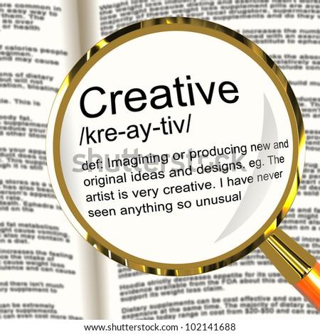 Creative Definition Magnifier Shows Original Ideas Or Artistic Designs