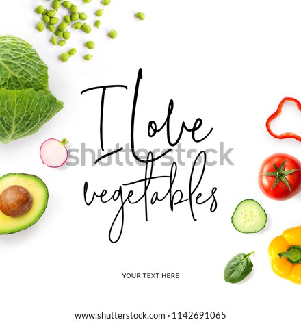 "Creative layout made of  quote ""I love vegetables"". Food concept. Tomato, cucumber, pepper, radish, cabbage and green peas on the white background. #1142691065"