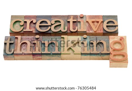 creative thinking - isolated phrase in vintage wood letterpress printing blocks