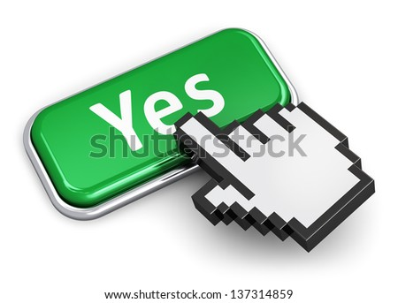 Creative voting and survey concept: hand link selection computer mouse cursor pressing green metal glossy button with Yes text isolated on white background