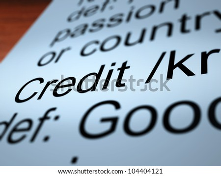 Credit Definition Closeup Shows Cashless Payment Or Loan