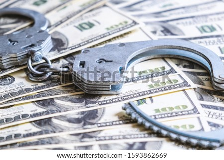 Criminal Business concept. Economy concept. The concept of wealth. Background.