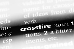 crossfire word in a dictionary. crossfire concept