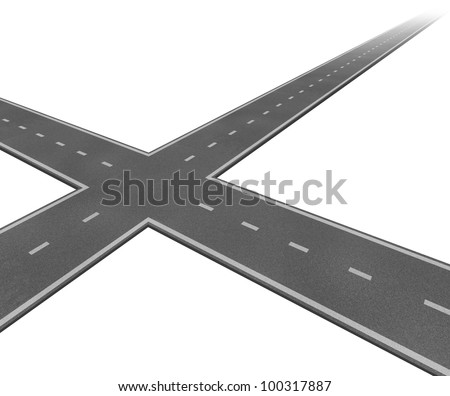 Crossroad concept with two roads crossing as a business symbol of decision taking and facing difficult financial choices deciding to choose the best path to success and wealth on a white background.