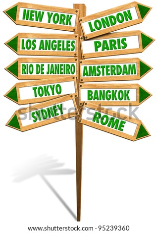 Crossroads Cities / Wooden signs with arrows to show the most popular cities in the world