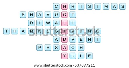 Crossword for the word Holiday and related words: Christmas, Shavuot, Diwali, Thanksgiving, Advent, Pesach, Yule (illustration) #537897211