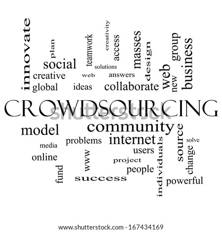 Crowdsourcing Word Cloud Concept in black and white with great terms such as community, group, project, ideas and more.