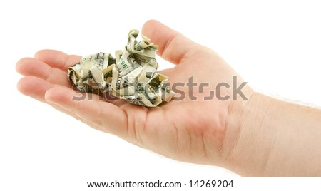 Crumpled Dollar Bills In Palm Isolated on a White Background.