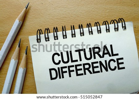Cultural Difference text written on a notebook with pencils
