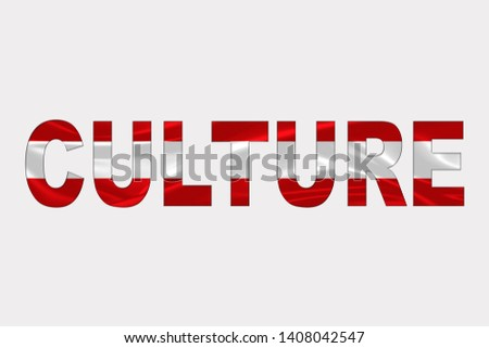 Culture word over Austrian Flag. Cultural Diversity concept.