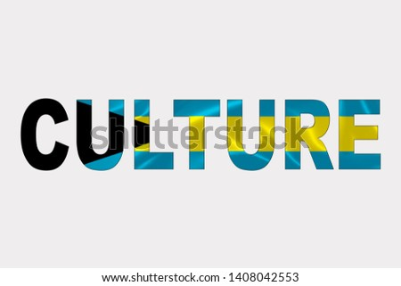Culture word over Bahamas Flag. Cultural Diversity concept.