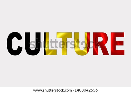 Culture word over Belgian Flag. Cultural Diversity concept.