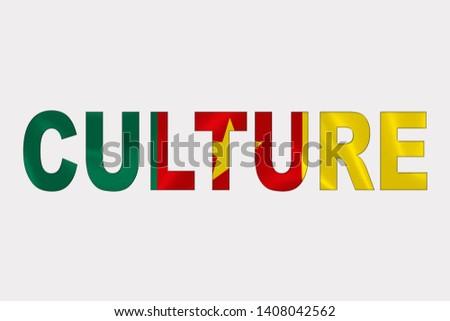 Culture word over Cameroon Flag. Cultural Diversity concept.