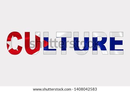 Culture word over Cuban Flag. Cultural Diversity concept.