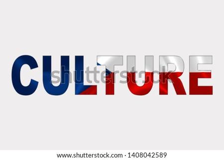 Culture word over Czech Republic Flag. Cultural Diversity concept.