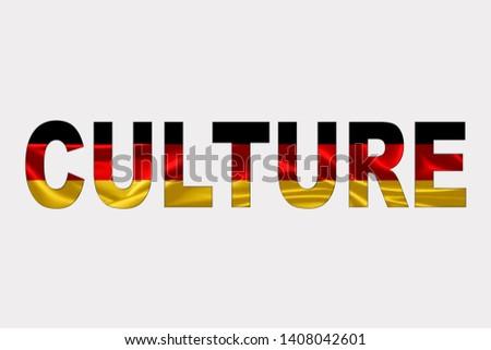 Culture word over German Flag. Cultural Diversity concept.