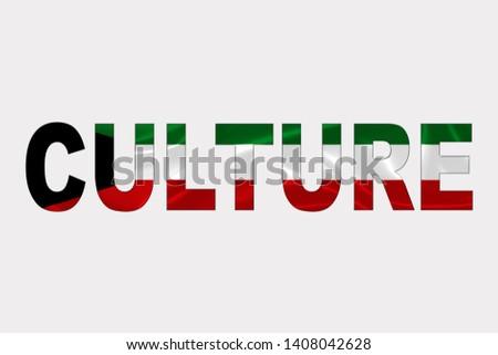 Culture word over Kuwait Flag. Cultural Diversity concept.