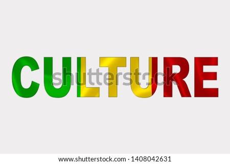 Culture word over Mali Flag. Cultural Diversity concept.