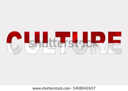 Culture word over Monaco Flag. Cultural Diversity concept.