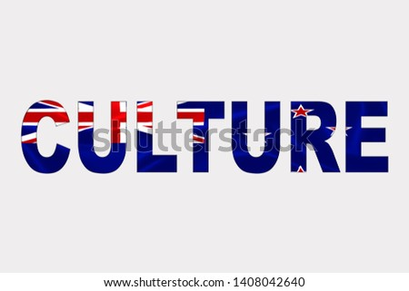Culture word over New Zeland Flag. Cultural Diversity concept.