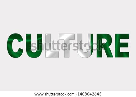 Culture word over Nigerian Flag. Cultural Diversity concept.