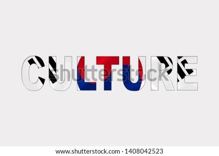 Culture word over South Korean Flag. Cultural Diversity concept.