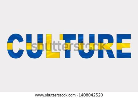 Culture word over Swedish Flag. Cultural Diversity concept.