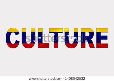 Culture word over Venezuelan Flag. Cultural Diversity concept.