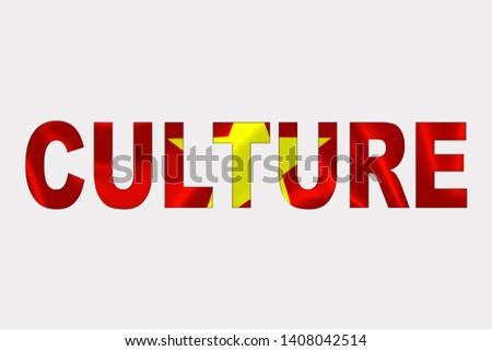 Culture word over Vietnamese Flag. Cultural Diversity concept.