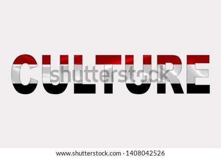 Culture word over Yemen Flag. Cultural Diversity concept.